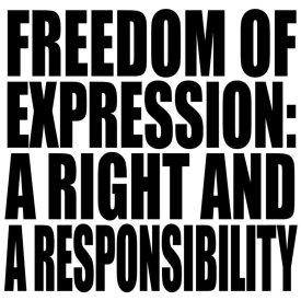 Freedom of Speech--A right & responsibility