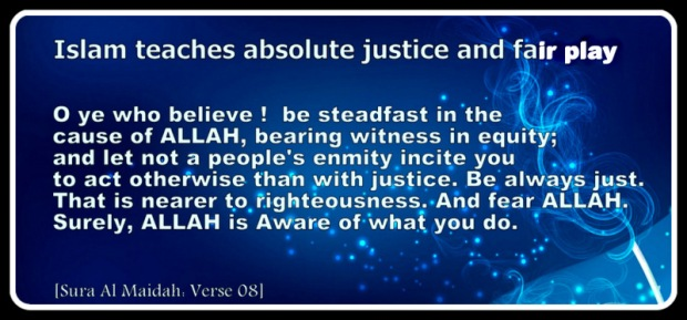 Islam teaches absolute justice and fareplay (3)